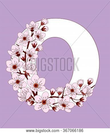 Capital Letter O Patterned With Hand Drawn Doodle Flowers Of Cherry Blossom. Colorful Vector Illustr