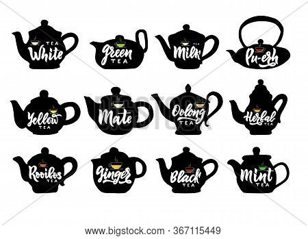 Set Of Hand Draw Isolated Teapot With Names Of Tea Hand Calligraphy Lettering. Icon Silhouette Kettl