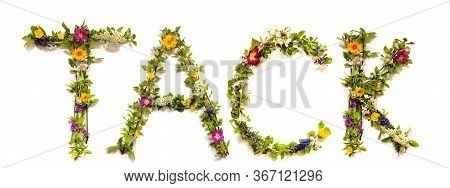 Flower And Blossom Letter Building Word Tack Means Thank You