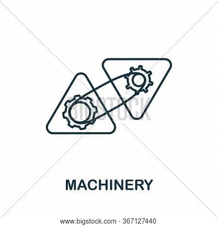 Machinery Icon From 3d Printing Collection. Simple Line Machinery Icon For Templates, Web Design And