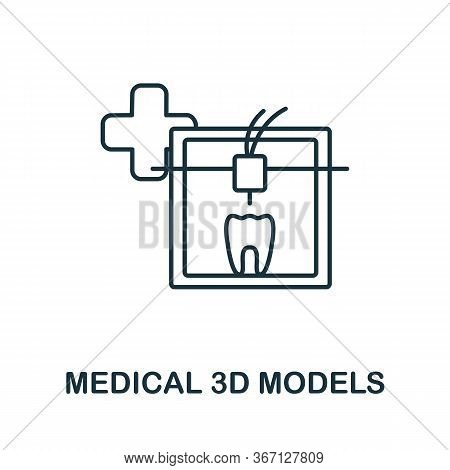 Medical 3d Models Icon From 3d Printing Collection. Simple Line Medical 3d Models Icon For Templates