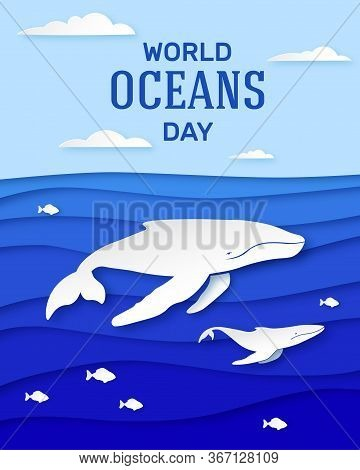 Ocean Day June 8th. Holiday Poster Design In Paper Style. Humpback Whale With Cubs Deep In The Ocean