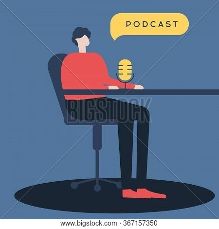Podcast Vector Illustration. A Male Is Doing Live Podcasts. Radio Host. Flat Vector Illustration. Me