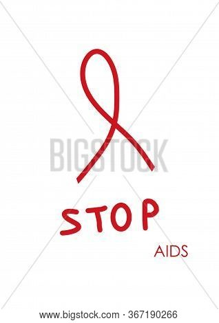 Red Ribbon Awareness. International Day Of Remembrance Of The Dead From Hiv And Aids. Stop Hiv. Mode