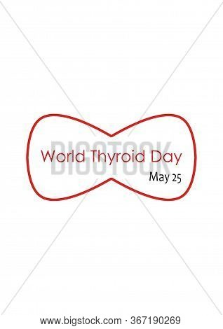 Thyroid Icon. World Thyroid Day. Thyroid Cancer. Thyroid Hormones. Illustration For May Awareness Or