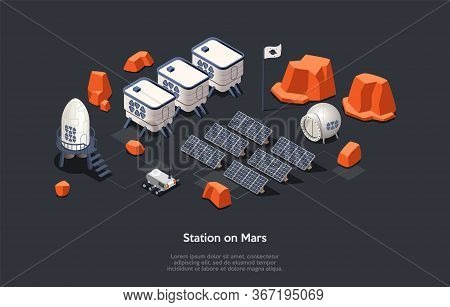 Isometric 3d Mars Colonization Mission And Stations On Mars Concept. Futuristic Stations Located On