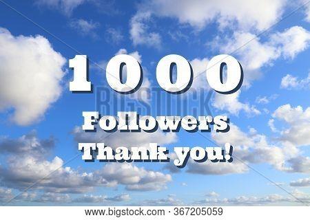 1000 Followers. Social Media Follower Milestone. Thank You Sign.