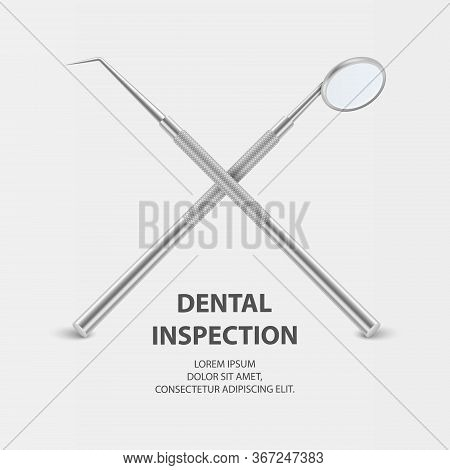 Dental Inspection Banner, Plackard. Vector 3d Realistic Dental Inspection Mirror And Probe For Teeth