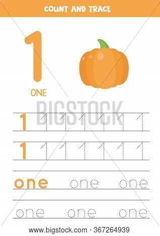 Numbers And Letters Tracing Practice. Writing Number One And The Word One. Tracing Worksheet With Ca