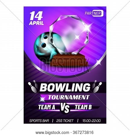 Bowling Ten-pin Sportive Club Award Poster Vector. Stylish Multicolor Round Bowling Playing Ball Too