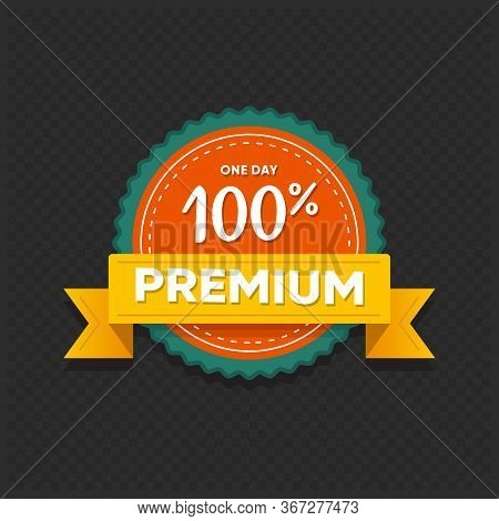 Premium Offer Sticker. One Day Retail Tag Isolated On Dark Background. Market Badge Design With Disc