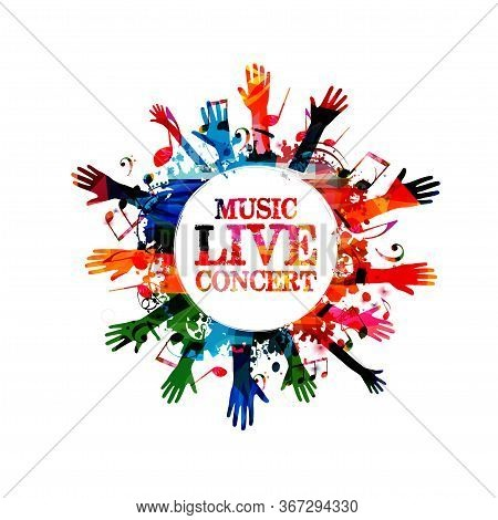 Music Banner With Colorful Music Notes And Hands Vector Illustration Design. Artistic Music Festival