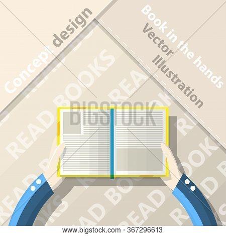 Read Books. Open Book In Hands. Flat Design. Vector Illustration