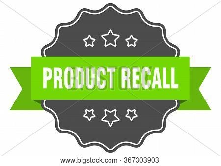 Product Recall Isolated Seal. Product Recall Green Label. Product Recall