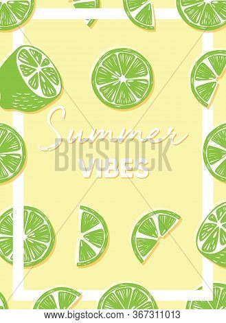 Fruit Design With Summer Vibes Typography Slogan And Fresh Fruit Lime On Light Yellow Background. Co