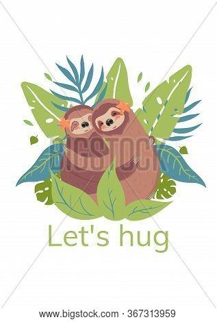 Sloths Are Hugging. Caption Let's Hug. Vector Image
