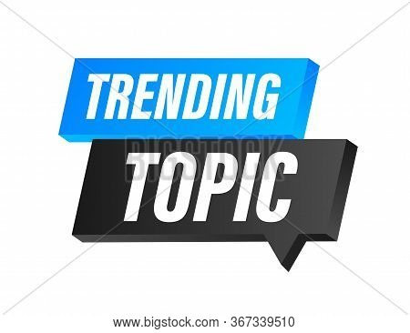 Trending Topic Icon Badge. Ready For Use In Web Or Print Design. Vector Stock Illustration.