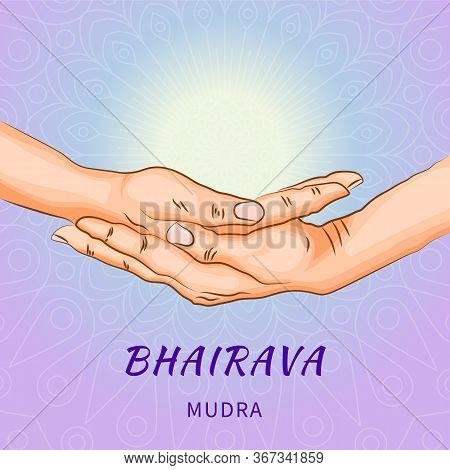 Bhairava Mudra - Gesture In Yoga Fingers. Symbol In Buddhism Or Hinduism Concept. Yoga Technique For
