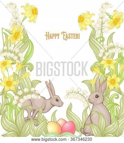 Happy Easter Template Postcard, Poster With A Hare, Colored Eggs And Spring Flowers. Good For Produc
