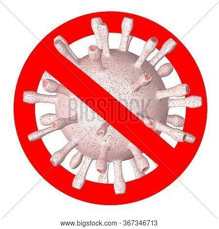 Road Sign Ban Corona Virus, 3d Illustration