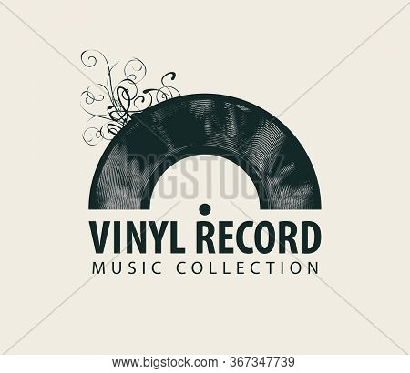 Vector Music Banner In Retro Style With Black Vinyl Record And Words Vinyl Record, Music Collection.