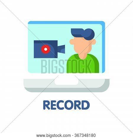 Record Video Flat Icon Style Design Illustration On White Background