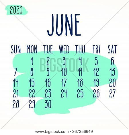 June Year 2020 Vector Monthly Calendar. Hand Drawn Blue Paint Stroke Artsy Design Over White Backgro