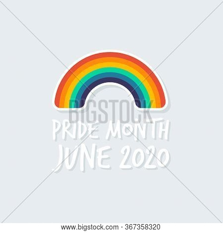 Pride Month June 2020. Pattern On The Subject Of Lgbt Rights And Social Issues, The Event In June. T