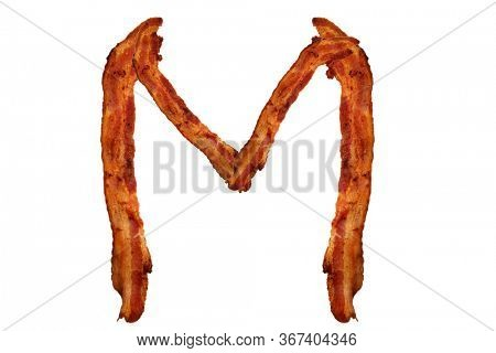 Bacon. Fried Bacon Alphabet. Bacon Letters Isolated on white. Letter M made from fried Pork Belly Strips. Alphabet. Easily copied and used in paste up or projects.