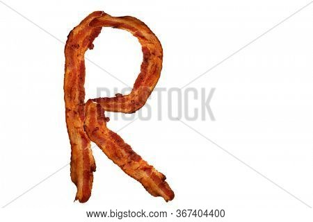 Bacon. Fried Bacon Alphabet. Bacon Letters Isolated on white. Letter R made from fried Pork Belly Strips. Alphabet. Easily copied and used in paste up or projects.