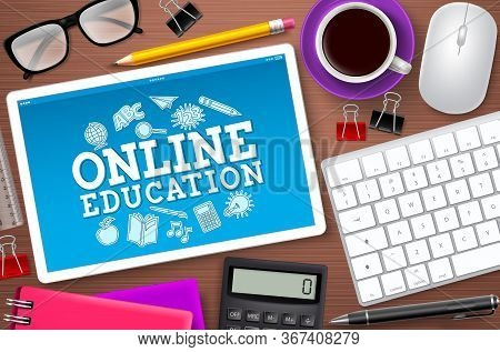 Online Education E-learning School Vector Design. Online Education Text In Tablet's Computer Screen