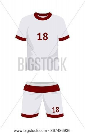 Soccer Uniform Flat Vector Illustration. Football T Shirt And Shorts Isolated Cliparts On White Back
