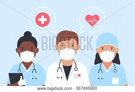 Doctors And Nurses In Medical Masks Together Against Virus. Medical Staff. Doctors With Stethoscopes