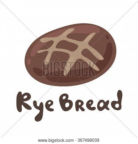 Whole Wheat Bread, Vector Stock Illustration. A Homemade Natural Product. Icon For The Bakery. Dark