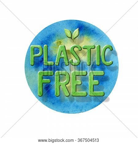 No Plastic Free Green Icon Sign Watercolor Hand Drawn Lettering Illustration Isolated On Blue Backgr
