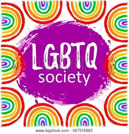 Lgbtq Society With Rainbow In Vector Format On Hand Draw Ink. Grunge Flag  For Poster. Lgbtq Love Sy