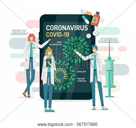 Flat Vector Illustration Of Doctors In Masks Show Coronavirus Internal Structure On A Smartphone Or