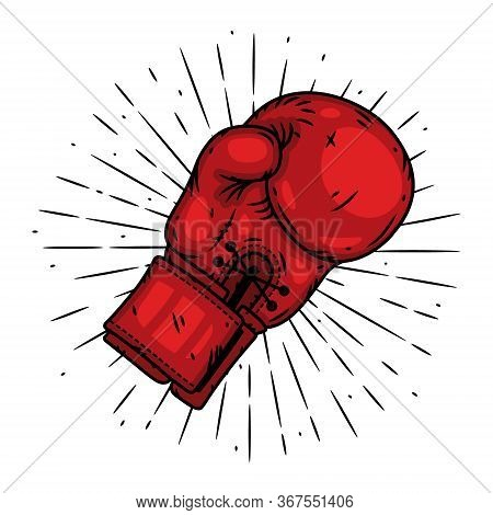 Boxing Glove. Hand Drawn Vector Illustration With Boxing Glove And Sunburst. Used For Poster, Banner