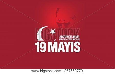 19 Mayıs Ataturk\\\'u Anma, Genclik ve Spor Bayrami. translation: 19 May Commemoration of Ataturk, Youth and Sports Day, Turkish national holiday. Vector drawing.