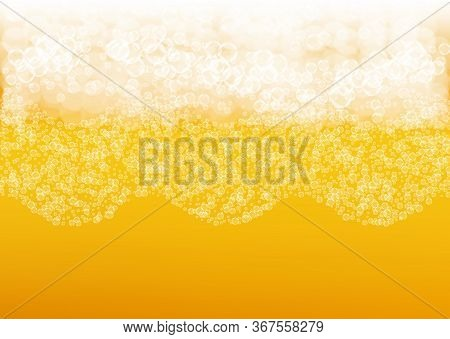 Lager Beer. Background With Craft Splash. Oktoberfest Foam. Pale Pint Of Ale With Realistic White Bu