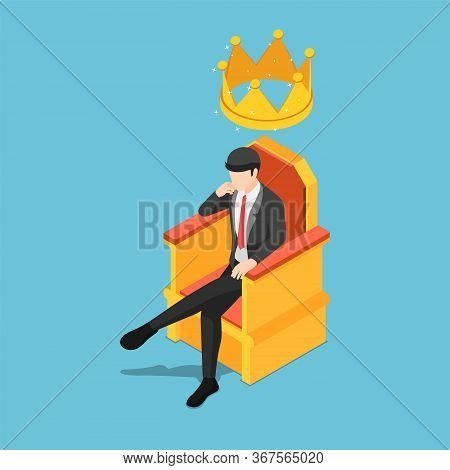 Flat 3d Isometric Businessman Sitting On Throne With Crown Over His Head. Business Leader And Succes
