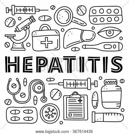 Poster With Doodle Outline Hepatitis Medical Icons Including Liver, Microscope, Syringe, Test Tube,