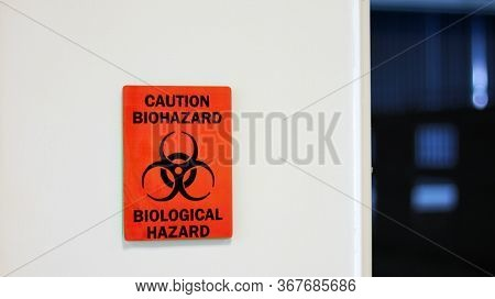 The Caution Sign Biological Hazard For Warning Inflected Biohazard Area, A Safety Sign Warning On Wh