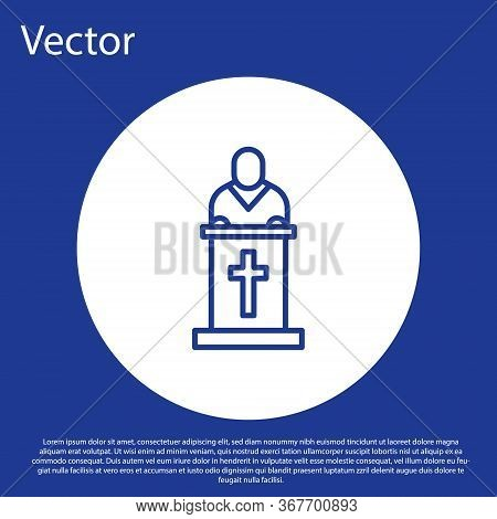 Blue Line Church Pastor Preaching Icon Isolated On Blue Background. White Circle Button. Vector