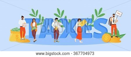 Taxes Word Concepts Flat Color Vector Banner. Isolated Typography With Tiny Cartoon Characters. Taxa