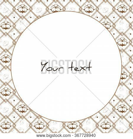 Vector Frame With Cotton Bolls Ornament; For Greeting Cards, Invitations, Packaging, Posters, Banner