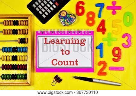 Learning To Count-the Inscription Of The Text In The Student's Task Book. Mathematical Calculations