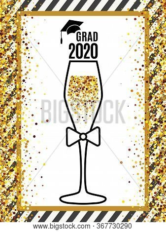 Grad 2020 Class Of With Glass Of Champagne And Tie, Hat On Striped Background And Scattered Gold Con