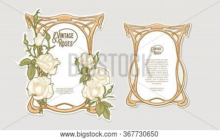 Set Of Two Labeles, Decorative Frame, Border With Rose In Art Nouveau Style, Vintage, Old, Retro Sty