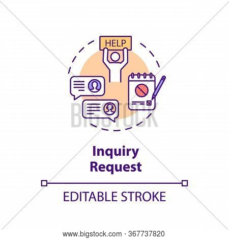 Inquiry Request Concept Icon. Customer Online Support. Complaint Letter Thin Line Illustration. Soci